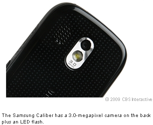 The Samsung Caliber has a 3.0-megapixel camera on the back plus an LED flash.