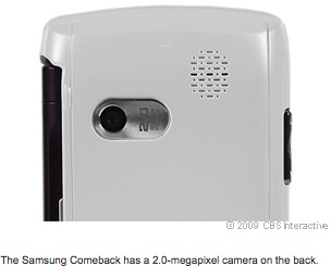 The Samsung Comeback has a 2.0-megapixel camera on the back.