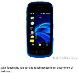 With TouchWiz, you get one-touch access to an assortment of features.