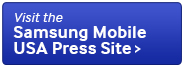 Visit the Samsung Mobile USA Press Site