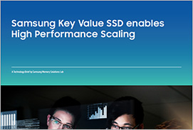Samsung Key Value SSD enables High Performance Scaling