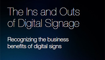 The Ins and Outs of Digital Signage