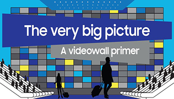 The Very Big Picture—A Videowall Primer